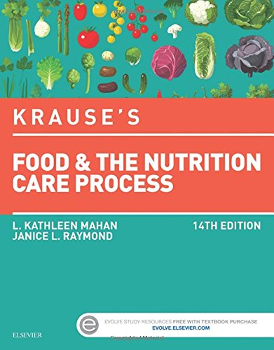 Krause's Food & the Nutrition Care Process, 14e