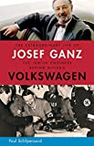 img - for The Extraordinary Life of Josef Ganz: The Jewish Engineer Behind Hitler's Volkswagen by Paul Schilperoord (16-Nov-2011) Hardcover book / textbook / text book