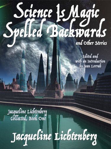 Science Is Magic Spelled Backwards and Other Stories cover