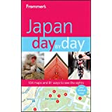 Frommer's Japan Day by Day (Frommer's Day by Day - Full Size)by Matt Alt