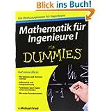 Mathematik für Ingenieure I für Dummies (Fur Dummies)