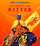 So lebten die Ritter (3867061246) by Andrea Hopkins