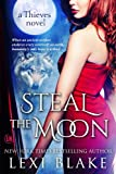 Steal the Moon (Thieves Book 3) (English Edition)