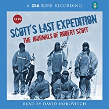 Scott's Last Expedition: The Journals of Robert Scott Audiobook by Robert Scott Narrated by David Horovitch