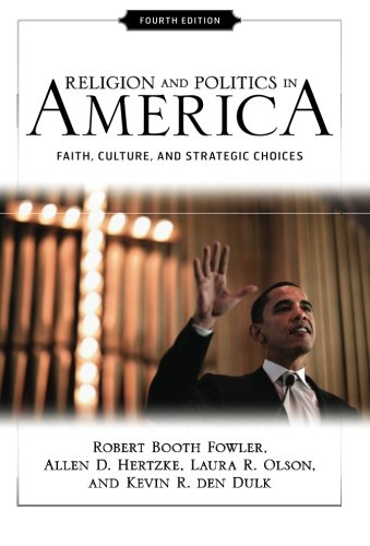 Religion and Politics in America: Faith, Culture, and...