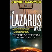 The Lazarus War: Redemption: A Lazarus War Novella | Jamie Sawyer