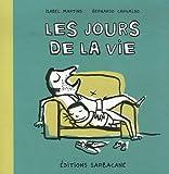 """Afficher """"Les Jours de la vie"""""""