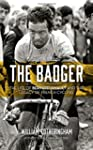 The Badger: The Life of Bernard Hinau...