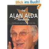 The Alan Alda Handbook - Everything You Need to Know About Alan Alda