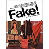 "FAKE! The Story of Elmyr De Hory, the Greatest Art Forger of Our Time (Orson Welles movie: ""F for Fake"") ~ Clifford Irving"