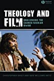 Theology and Film: Challenging the Sacred/Secular Divide