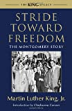 Stride Toward Freedom: The Montgomery Story (King Legacy) (0807000698) by King, Martin Luther