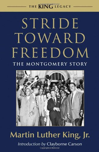 Stride Toward Freedom: The Montgomery Story (The King Legacy)