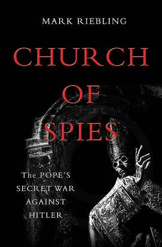 church-of-spies-the-popes-secret-war-against-hitler