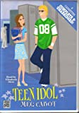Teen Idol [Complete and Unabridged]