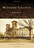 Wofford College (Campus History)