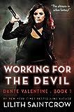 Working for the Devil (Dante Valentine, Book 1)