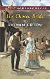 His Chosen Bride (Love Inspired Historical)