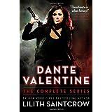 """Dante Valentine: The Complete Seriesvon """"Lilith Saintcrow"""""""