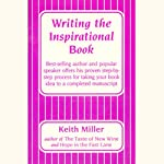 Writing the Inspirational Book | Keith Miller