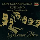 Don Kosakenchor Russland (Choir of the Don Cossacks Russia): Greatest Hits