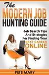 The Modern Job Hunting Guide: Job Sea...
