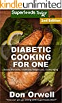 Diabetic Cooking For One: Over 170 Di...