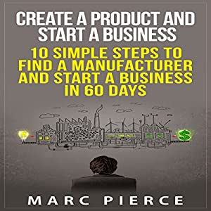 Create a Product and Start a Business Audiobook