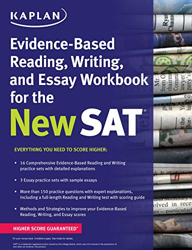 Kaplan Evidence-Based Reading, Writing, and Essay Workbook for the New SAT (Kaplan Test Prep), by Kaplan