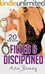 Erotica: Filled & Disciplined (New Ad...