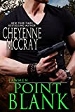 Point Blank (Lawmen Book 4)