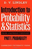 img - for Introduction to Probability and Statistics from a Bayesian Viewpoint, Part 1, Probability book / textbook / text book
