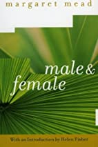 By Margaret Mead Male and Female (1st…