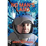 No Man's Land (Defending The Future Book 4)