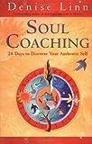 Soul Coaching (1401902316) by Linn, Denise