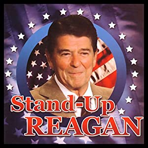 Stand-Up Reagan Performance