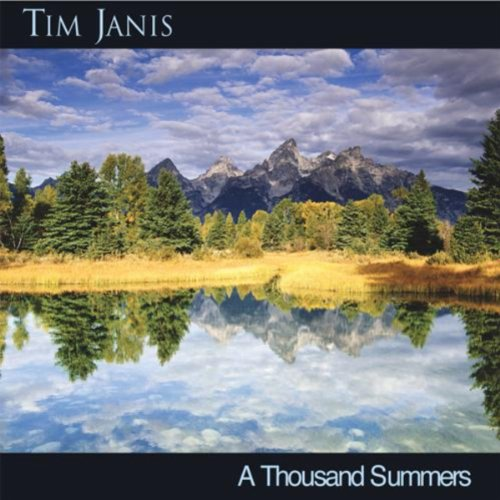 Tim Janis - A Thousand Summers (2001) [FLAC] Download
