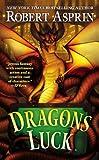 Dragons Luck by Robert Asprin