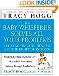The Baby Whisperer Solves All Your Pr...