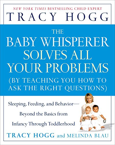 The Baby Whisperer Solves All Your Problems: Sleeping, Feeding, And Behavior--Beyond The Basics front-45185