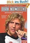 Dirk Nowitzki - German Wunderkind: Di...