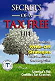 img - for Secrets of a Tax Free Life (1) book / textbook / text book