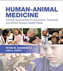 Human-Animal Medicine: Clinical Approaches to Zoonoses, Toxicants and Other Shared Health Risks