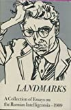 Landmarks: A Collection of Essays on the Russian Intelligentsia-1909