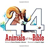 img - for 44 Animals of the Bible book / textbook / text book
