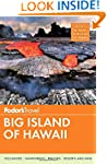 Fodor's Big Island of Hawaii [With Map]