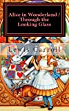 img - for Alice in Wonderland & Through the Looking Glass: Illustrated book / textbook / text book