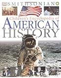 Children's Encyclopedia of American History (Smithsonian) (Smithsonian Institution)