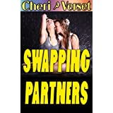 Swapping Partners (swinging menage erotica)by Cheri Verset