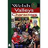Welsh Valleys Characters (It's Wales)by David Jandrell